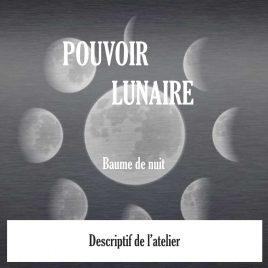 Atelier Pouvoir Lunaire