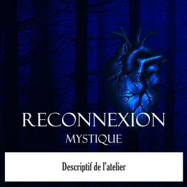 Atelier Reconnexion Mystique